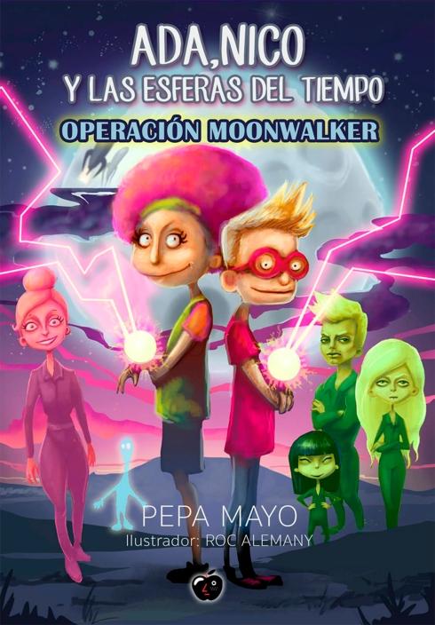 Ada-Nico-y-las-esferas-del-tiempo-Operación-Moonwalker